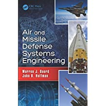 Air and Missile Defense Systems Engineering (English Edition)