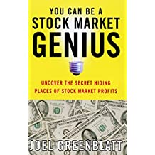 You Can Be a Stock Market Genius: Uncover the Secret Hiding Places of Stock Market P (English Edition)