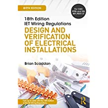 IET Wiring Regulations: Design and Verification of Electrical Installations, 9th ed (English Edition)
