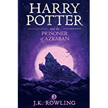 Harry Potter and the Prisoner of Azkaban (English Edition)