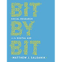Bit by Bit: Social Research in the Digital Age (English Edition)