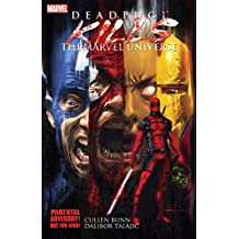 Deadpool Kills the Marvel Universe (English Edition)