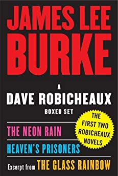 """A Dave Robicheaux Ebook Boxed Set: Neon Rain, Heaven's Prisoners, Excerpt from The Glass Rainbow (English Edition)"",作者:[Burke, James Lee]"