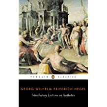 Introductory Lectures on Aesthetics (Penguin Classics) (English Edition)