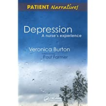 Depression - A Nurse's Experience: Shadows of Life (Patient Narratives) (English Edition)