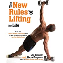 The New Rules of Lifting For Life: An All-New Muscle-Building, Fat-Blasting Plan for Men and Women Who Want to Ace Their Midlife Exams (English Edition)