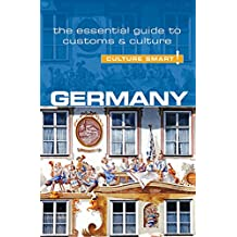 Germany - Culture Smart!: The Essential Guide to Customs & Culture (English Edition)