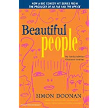 Beautiful People: My Family and Other Glamorous Varmints (English Edition)