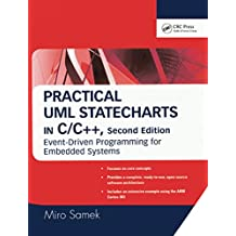 Practical UML Statecharts in C/C++: Event-Driven Programming for Embedded Systems (English Edition)
