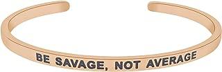 """""""Be Savage, Not Average""""鼓舞人心道名言手镯励志积极谚语信息袖口珠宝礼物适合女士和少女(玫瑰金)"""