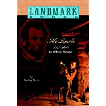 Abe Lincoln (Landmark Books) (English Edition)