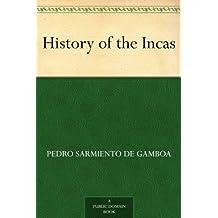 History of the Incas (English Edition)