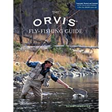 Orvis Fly-Fishing Guide, Completely Revised and Updated with Over 400 New Color Photos and Illustrations (English Edition)