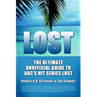 Lost: The Ultimate Unofficial Guide to Abc's Hit Series Lost News, Analysis and Speculation Season One