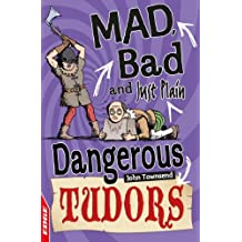Tudors (EDGE: Mad, Bad and Just Plain Dangerous Book 3) (English Edition)