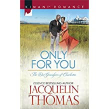 Only For You (Mills & Boon Kimani) (The DuGrandpres of Charleston, Book 2) (English Edition)