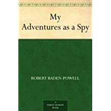 My Adventures as a Spy (English Edition)
