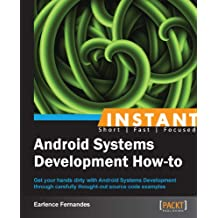 Instant Android Systems Development How-to (English Edition)