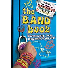 The Band Book: How many silly, funky, crazy bands do you own? (English Edition)