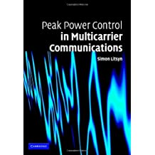 Peak Power Control in Multicarrier Communications: With Applications in OFDM and DMT (English Edition)