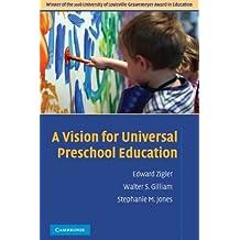A Vision for Universal Preschool Education (English Edition)