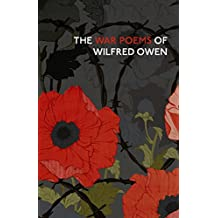 The War Poems Of Wilfred Owen (Vintage Classics) (English Edition)