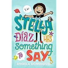 Stella Díaz Has Something to Say (Stella Diaz) (English Edition)