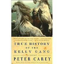 True History of the Kelly Gang: A Novel (Vintage International) (English Edition)