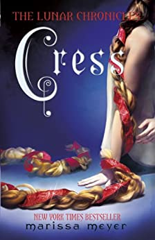 """Cress (The Lunar Chronicles Book 3) (English Edition)"",作者:[Meyer, Marissa]"