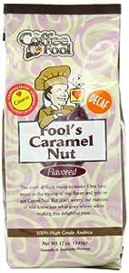 The Coffee Fool Coarse Grind, Fool's Decaf Caramel Nut, 12 Ounce