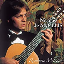 Nicolas De Angelis Romantic Melodies (Remastered) 【亚马逊海外卖家】