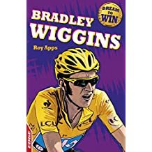 Bradley Wiggins (EDGE: Dream to Win Book 11) (English Edition)