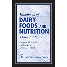 Handbook of Dairy Foods and Nutrition (English Edition)