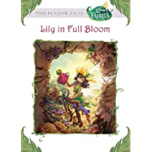 Disney Fairies:  Lily in Full Bloom (Disney Chapter Book (ebook)) (English Edition)