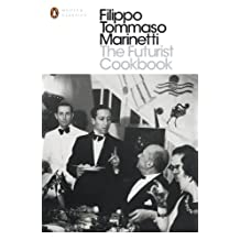 The Futurist Cookbook (Penguin Modern Classics) (English Edition)