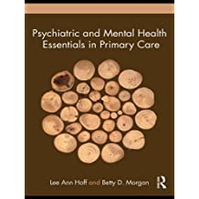 Psychiatric and Mental Health Essentials in Primary Care (English Edition)