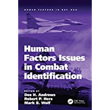 Human Factors Issues in Combat Identification (Human Factors in Defence) (English Edition)