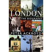 London: A Biography (English Edition)