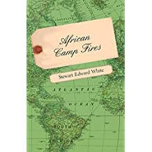 African Camp Fires (English Edition)