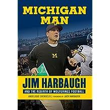 Michigan Man: Jim Harbaugh and the Rebirth of Wolverines Football (English Edition)