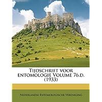 Tijdschrift Voor Entomologie Volume 76.D. (1933)