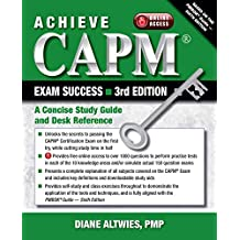 Achieve CAPM Exam Success, 3rd Edition: A Concise Study Guide and Desk Reference (English Edition)