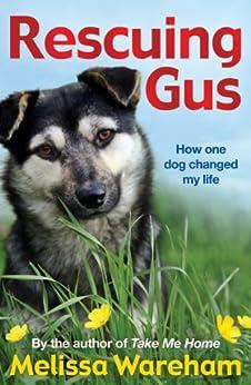 """Rescuing Gus (English Edition)"",作者:[Wareham, Melissa]"