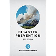 Disaster Prevention (Routledge Recommends) (English Edition)