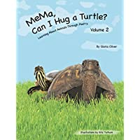 MeMa, Can I Hug a Turtle?: Learning About Animals Through Poetry. Volume 2