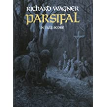 Parsifal in Full Score (Dover Music Scores) (English Edition)
