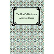 The Devil's Dictionary [with Biographical Introduction] (English Edition)