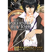 Clockwork Angel: The Mortal Instruments Prequel: Volume 1 of The Infernal Devices Manga (Infernal Devices: Manga) (English Edition)