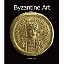 Byzantine Art (Art of Century) (English Edition)