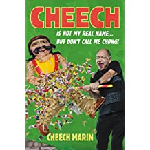 Cheech Is Not My Real Name: ...But Don't Call Me Chong (English Edition)